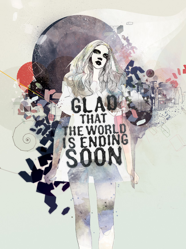 Glad that the world is ending soon by Raphael Vicenzi +